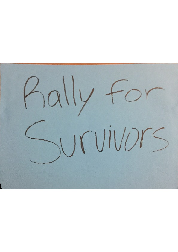 Poster - Rally for Survivors - 24x36inch approx - posterboard.pdf