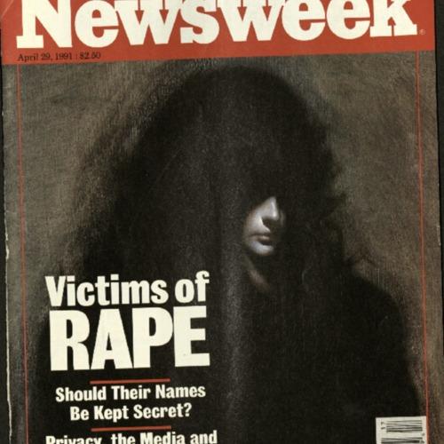 Newsweek- Victims of Rape-Should their names be kept secret?.pdf